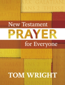 New Testament Prayer for Everyone, Paperback Book