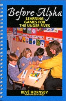 Before Alpha : Learning Games for the Under Fives, Paperback Book