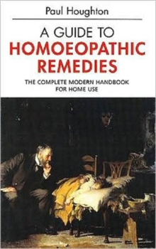 Guide to Homoeopathic Remedies, Paperback Book