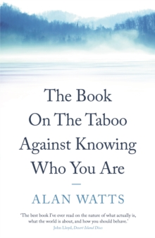 The Book : On the Taboo Against Knowing Who You Are, Paperback Book