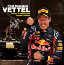 Meet Sebastian Vettel : The Story of Formula One's Youngest Champion, Paperback Book
