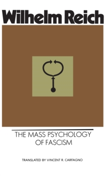 Mass Psychology of Fascism, Paperback Book
