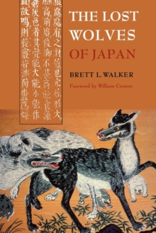 The Lost Wolves of Japan, Paperback / softback Book