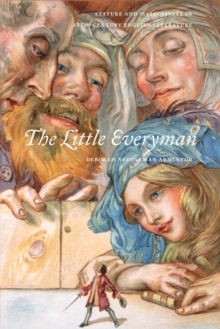 The Little Everyman : Stature and Masculinity in Eighteenth-Century English Literature, Paperback / softback Book
