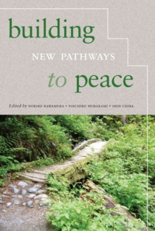 Building New Pathways to Peace, Paperback / softback Book