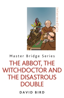 The Abbot, the Witchdoctor and the Disastrous Double, Paperback / softback Book
