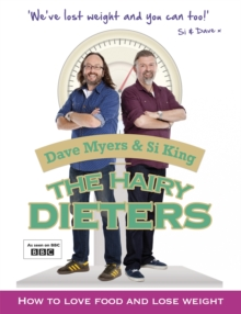 The Hairy Dieters : How to Love Food and Lose Weight, Paperback Book