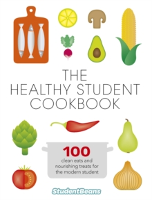 The Healthy Student Cookbook, Paperback Book