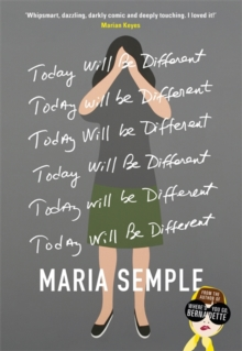 Today Will Be Different : From the bestselling author of Where'd You Go, Bernadette, Hardback Book