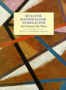 Realism, Rationalism, Surrealism : Art Between the Wars, Paperback Book