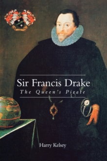 Sir Francis Drake : The Queen`s Pirate, Paperback Book