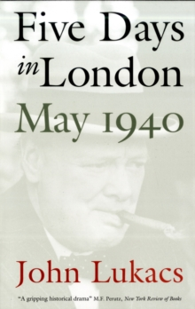 Five Days in London, May 1940, Paperback Book