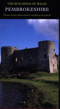 Pembrokeshire : The Buildings of Wales, Hardback Book