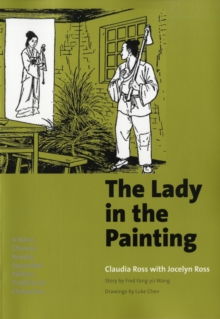 The Lady in the Painting : A Basic Chinese Reader, Expanded Edition, Traditional Characters, Paperback / softback Book
