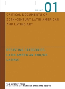 Resisting Categories: Latin American and/or Latino? : Volume 1, Hardback Book
