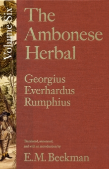 The Ambonese Herbal, Volume 6 : Species List and Indexes for Volumes 1-5, Hardback Book