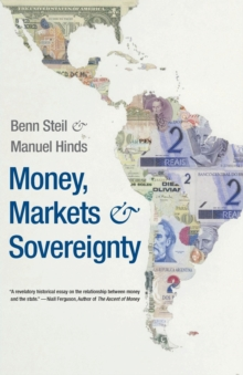 Money, Markets, and Sovereignty, Paperback / softback Book