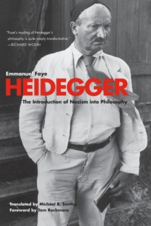 Heidegger : The Introduction of Nazism Into Philosophy in Light of the Unpublished Seminars of 1933-1935, Paperback / softback Book