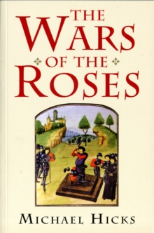 The Wars of the Roses, Paperback Book