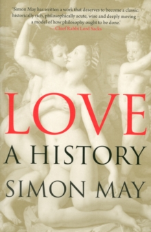 Love : A History, Paperback Book
