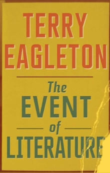 The Event of Literature, Paperback Book