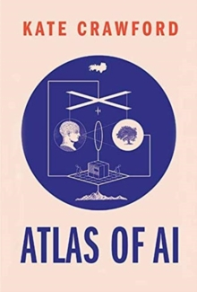 The Atlas of AI, Hardback Book