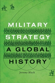 Military Strategy : A Global History, Hardback Book