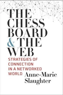 The Chessboard and the Web : Strategies of Connection in a Networked World, Paperback / softback Book