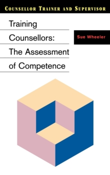 Training Counsellors : The Assessment of Competence