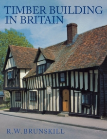 Timber Building in Britain, Paperback Book