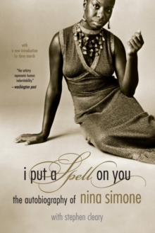 I Put A Spell On You : The Autobiography Of Nina Simone, Paperback Book