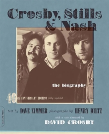 Crosby, Stills & Nash : The Biography, Paperback Book