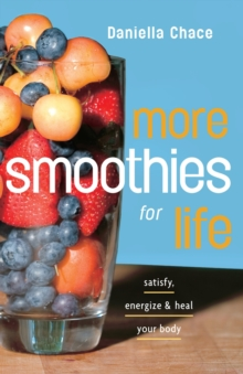 More Smoothies For Life, Paperback / softback Book