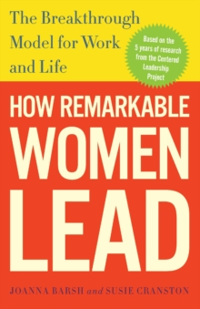 How Remarkable Women Lead, Paperback Book