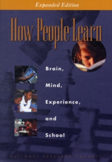 How People Learn : Brain, Mind, Experience, and School: Expanded Edition, Paperback Book
