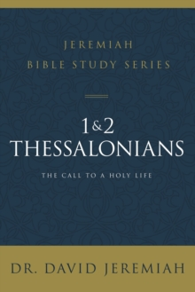 1 and 2 Thessalonians : Standing Strong Through Trials
