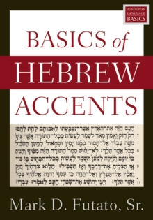 Basics of Hebrew Accents, Paperback / softback Book