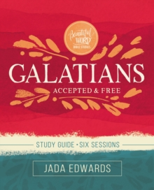 Galatians Study Guide : Accepted and Free