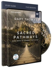 Sacred Pathways Study Guide with DVD : Nine Ways to Connect with God