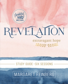 Revelation Study Guide : Extravagant Hope