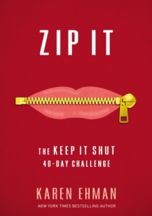 Zip It : The Keep It Shut 40-Day Challenge, Paperback / softback Book