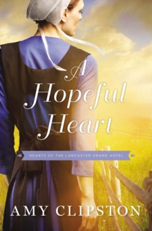 A Hopeful Heart, Paperback / softback Book