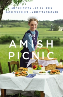 An Amish Picnic : Four Stories, Paperback / softback Book
