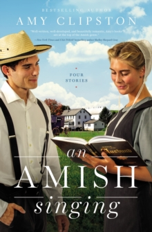 An Amish Singing : Four Stories, Paperback / softback Book