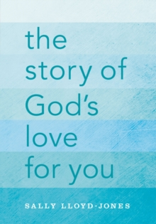 The Story of God's Love for You, Hardback Book