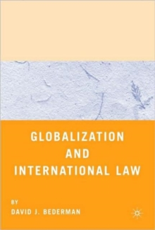 Globalization and International Law, Paperback / softback Book