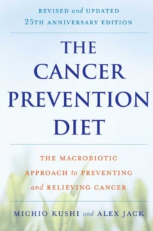 The Cancer Prevention Diet : Revised and Updated, Paperback Book