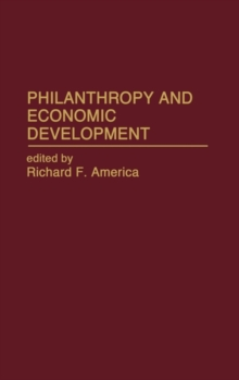 Philanthropy and Economic Development, Hardback Book