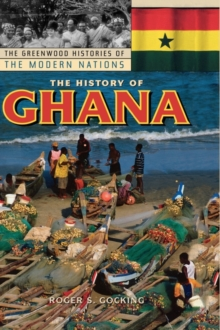 The History of Ghana, Hardback Book