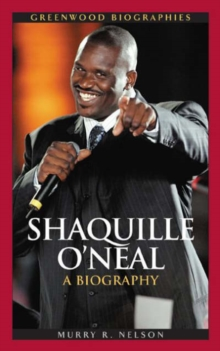 Shaquille O'Neal : A Biography, Hardback Book